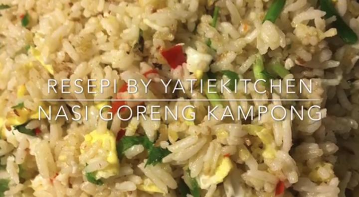 Resepi Nasi Goreng Kampung Viral dari Yatie Kitchen