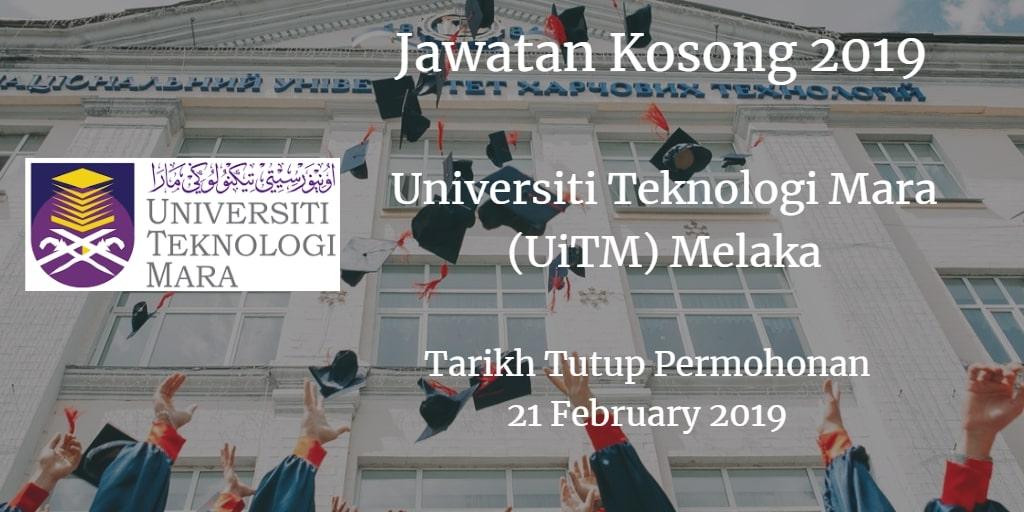 Jawatan Kosong UiTM Melaka 21 February 2019