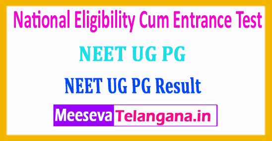 NEET UG PG Result 2018 National Eligibility Cum Entrance Test Result 2018 Download