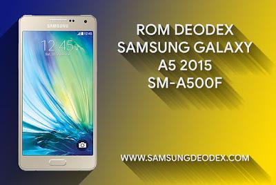 ROM DEODEX SAMSUNG A500F