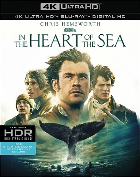 In The Heart of The Sea 4K (En el Corazón del Mar 4K) (2015) 2160p 4K UltraHD HDR BDRip 25GB mkv Dual Audio Dolby TrueHD ATMOS 7.1 ch