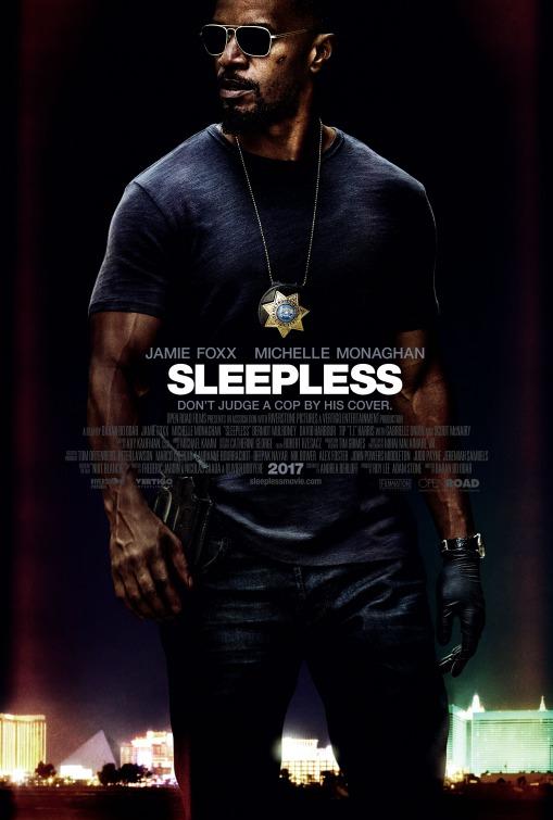 Sleepless (Noche de Venganza) (2017)