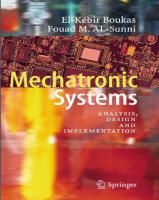 Mechatronic Systems - Analysis, Design and Implementation