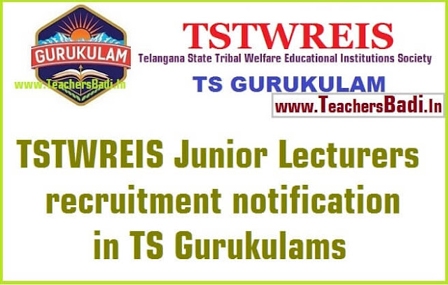 TSTWREIS,Junior Lecturers,JLs recruitment,TS Gurukulams