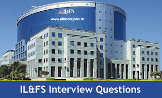 IL & FS Interview Questions