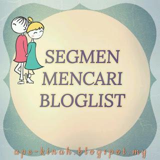 SEGMEN MENCARI BLOGLIST BY KINAH, segmen bloglist,