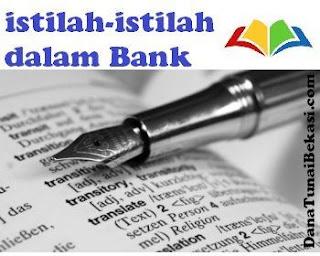 Istilah istilah  Bank