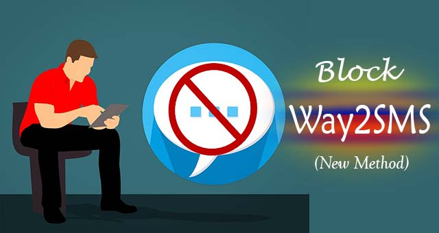 Way2SMS : How Can I block messages received from Way2SMS ?(2019)