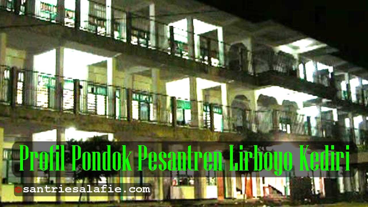 Profil Pondok Pesantren Lirboyo Kediri by Santrie Salafie