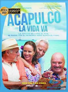 Acapulco, la vida va (2017) HD [1080p] Latino [GoogleDrive] SilvestreHD