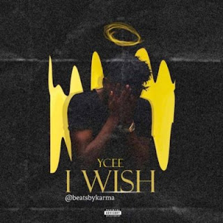 """[Music] Ycee - """"I Wish"""""""