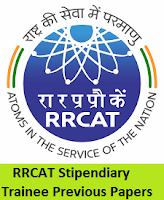 RRCAT Stipendiary Trainee Previous Papers