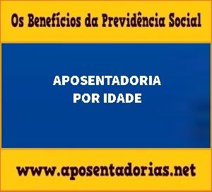 Previdência Social – Aposentadoria por idade