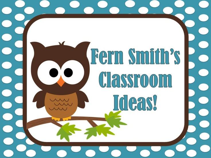 http://www.pinterest.com/fernsmith/classroom-ideas/