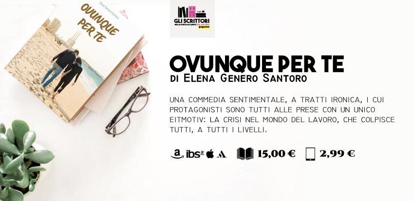 Ovunque per te, il nuovo romanzo di Elena Genero Santoro