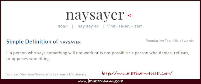 Arti Naysayer Dalam Bahasa Inggris