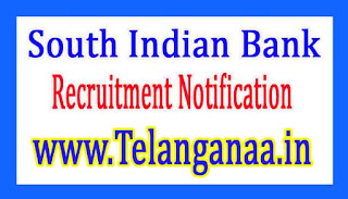 South Indian Bank Recruitment Notification 2017