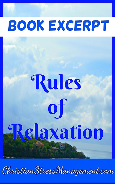 Rules of Relaxation book excerpt which teaches relaxation techniques