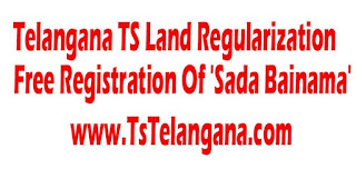 Telangana TS Land Regularization Management System Free Registration Of 'Sada Bainama'