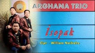 Lirik Lagu Batak - Isopak - Arghana Trio Vol. 4