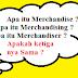 Apa itu Merchandise ? Apa itu Merchandiser ? Ayo cari tahu disini