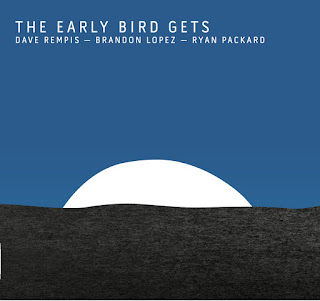 Dave Rempis, Brandon Lopez, Ryan Packard, The Early Bird Gets