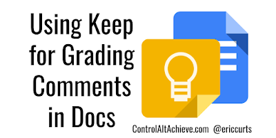 Using Google Keep for Grading Comments in Docs by Eric Curts