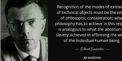 Gilbert Simondon On Mode Of Existence