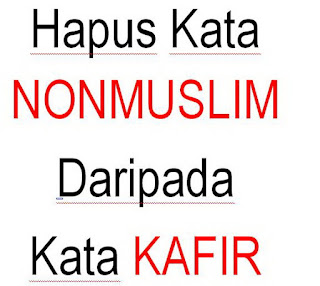 Yang Afdol itu menghapus kata Non Muslim Bukan Kata Kafir