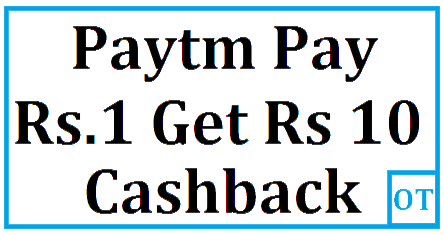 Paytm pay Rs.1 Deal and Get Rs 10 Cashback