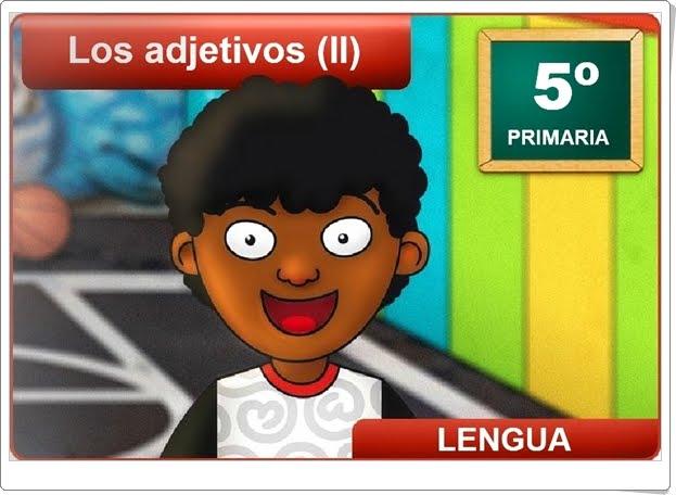 """""""Los adjetivos (II)"""" (Aplicación interactiva de Lengua Española de Primaria)"""