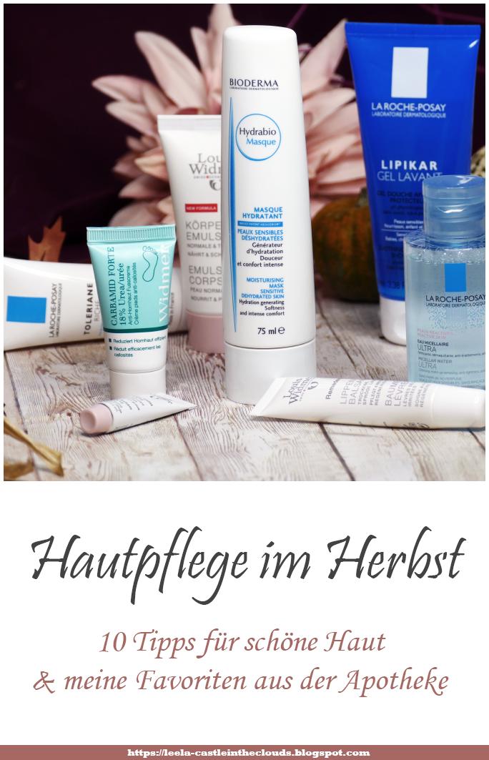 Hautpflege im Herbst - 10 Tipps für schöne Haut & Favoriten aus der Apotheke
