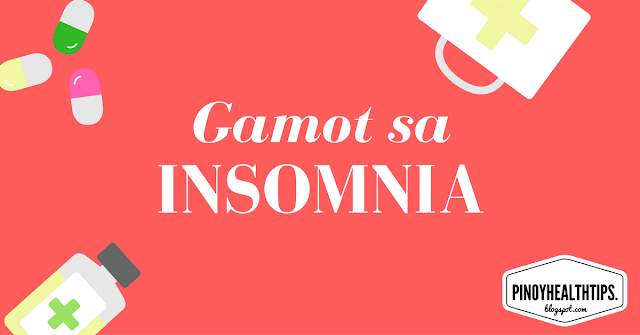 gamot sa insomnia