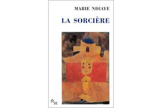 Lundi Librairie : La Sorcière - Marie Ndiaye