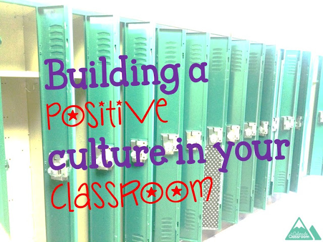 Building a Positive Culture in your Classroom