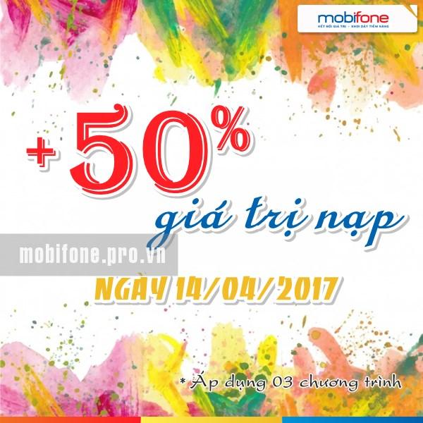 Mobifone khuyến mãi 50% thẻ nạp duy nhất ngày 14/04/2017