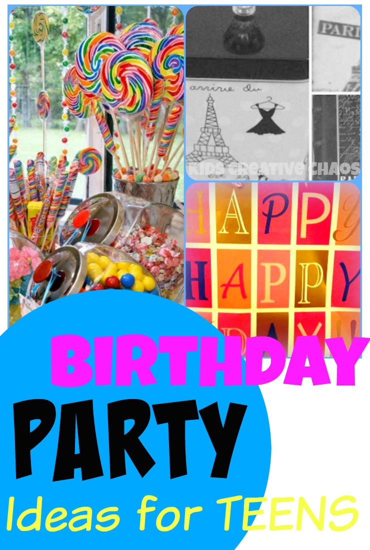 Birthday Party Ideas and Activities for Teen Girls Kids Creative