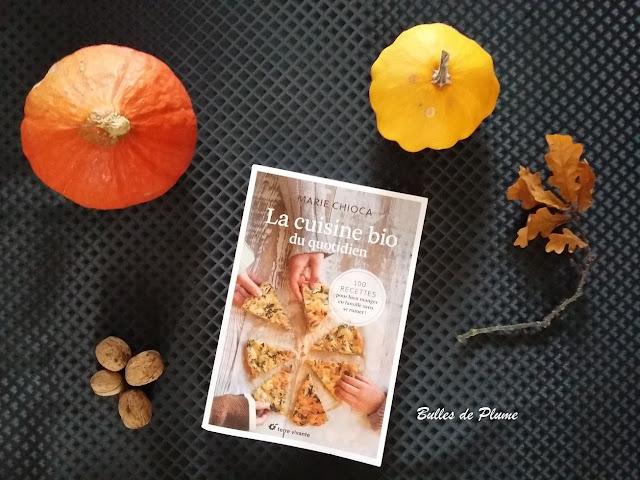 Bulles de Plume La cuisine bio du quotidien (Terre Vivante)