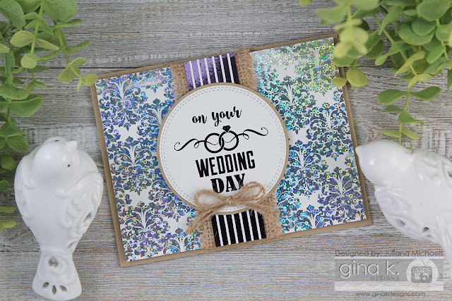 Wedding Card by Juliana Michaels featuring Gina K Designs Foil Mates by Therm O Web