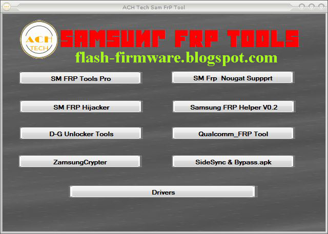ACH Tech Samsung Frp Tools Latest Update Free Download - USB