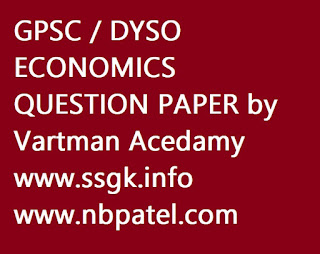 GPSC DYSO ECONOMICS QUESTION PAPER by Vartman Acedamy
