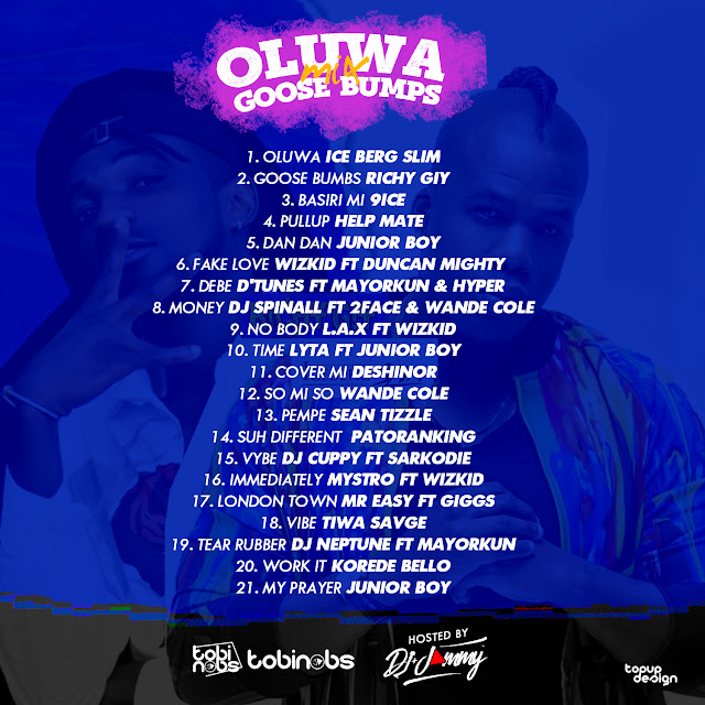 Oluwa x Goose Bumbs mix playlist