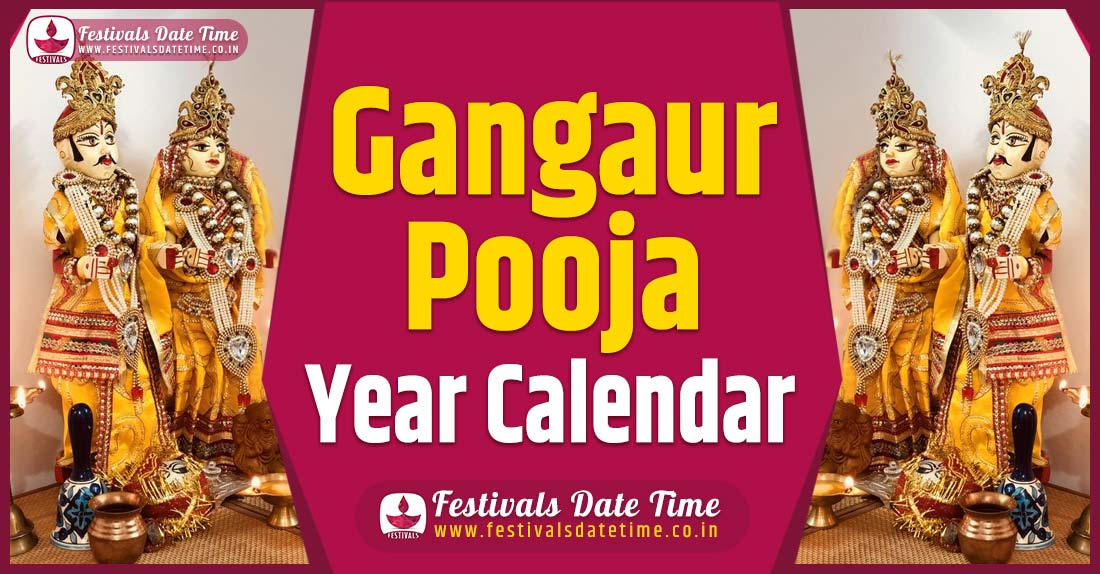 Gangaur Year Calendar, Gangaur Pooja Schedule