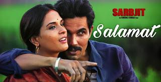 Salamat Chords- Sarbjit | Arijit Singh