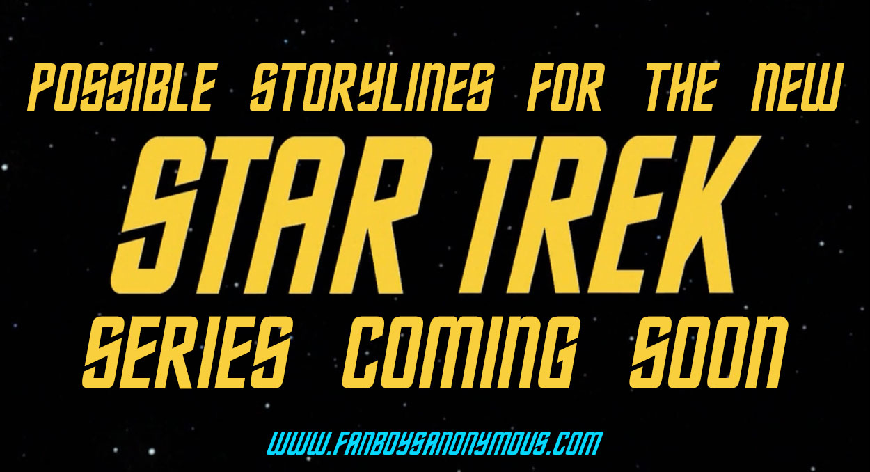 new Star Trek television show storyline concepts