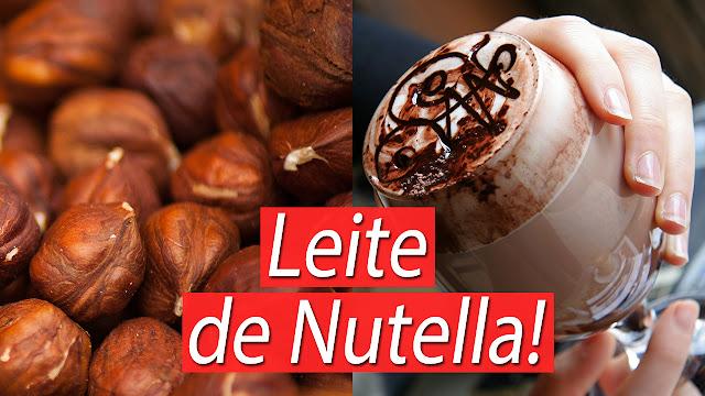 Leite de Nutella Existe! O melhor das galáxias | NOVIDADE Sem lactose