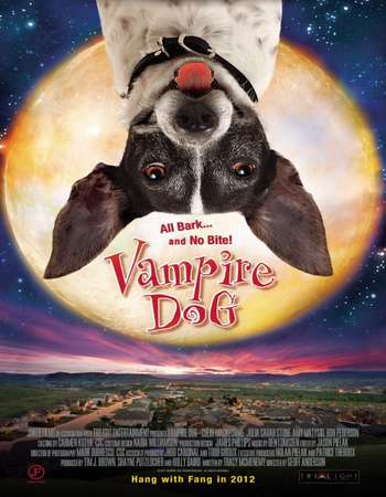 Poster Of Vampire Dog 2012 Dual Audio 300MB BRRip 576p ESubs Free Download Watch Online downloadhub.net