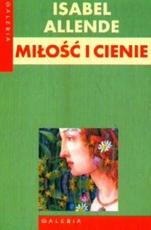 Isabel Allende, Miłość i cienie, Okres ochronny na czarownice, Carmaniola