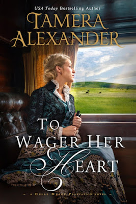 Heidi Reads... To Wager Her Heart by Tamera Alexander