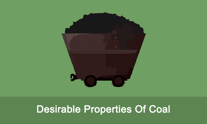 Desirable Properties Of Coal